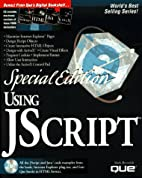 Special Edition Using Jscript by Mark…