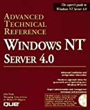 Enck, John: Windows Nt Server 4.0 Advanced Technical Reference: Advanced Technical Reference