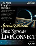 Using Netscape Liveconnect (Special Edition…