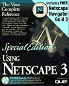 Special Edition Using Netscape 3: Special…