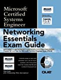 York, Dan: Networking Essentials Exam Guide: Microsoft Certified Systems Engineer (Microsoft Certified System Engineer)