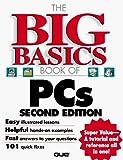 Bucki, Lisa A.: The Big Basics Book of PCs