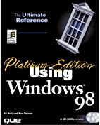 Platinum Edition Using Windows 98 (Platinum…