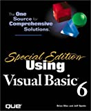 Siler, Brian: Special Edition Using Visual Basic 6
