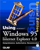 Using Microsoft Windows 95 with Internet…