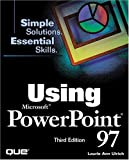 Rindsberg, Steve: Using Microsoft Powerpoint 97