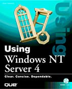 Using Windows Nt Server 4 (Using) by Drew…