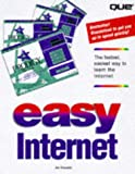 Kraynak, Joe: Easy Internet: See It Done Do It Yourself