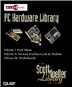 Micro House PC Hardware Library (Scott…