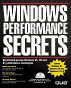 Windows Performance Secrets by Mark L. Van…