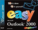 Fulton, Jennifer: Easy Microsoft Outlook 2000