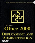Microsoft Office 2000 Deployment and…