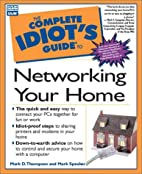 Complete Idiot's Guide to Networking Your…