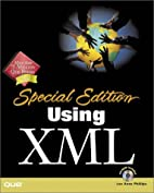 Using XML: Special Edition (with CD-ROM) by…