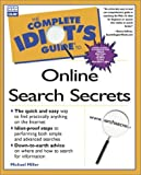 Miller, Michael: The Complete Idiot's Guide to Online Search Secrets