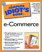 The Complete Idiot's Guide to e-Commerce by…