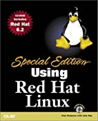 Special Edition Using Red Hat Linux by Alan…