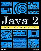 Java 2 by Example (Hayden/Que) by Jeff…