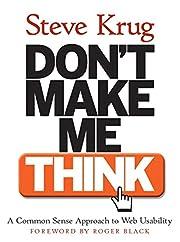 Don't Make Me Think! A Common Sense Approach…