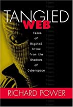 Tangled Web: Tales of Digital Crime from the…