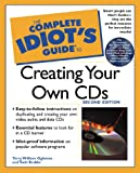 Ogletree, Terry William: The Complete Idiot's Gude to Creating Your Own Cds
