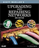 Mueller, Scott: Upgrading and Repairing Networks (3rd Edition) (Upgrading & Repairing)