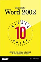 10 Minute Guide to Microsoft(R) Word 2002 by…