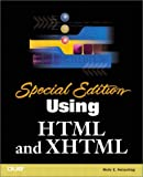 Holzschlag, Molly E.: Using HTML and XHTML (Special Edition)