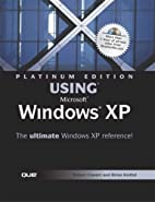 Platinum Edition Using Microsoft Windows XP…