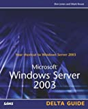 Jones, Don: Microsoft Windows Server 2003: Delta Guide