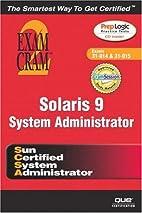 Solaris 9 System Administrator Exam Cram 2…