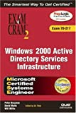 Watts, David: MCSE Windows 2000 Active Directory Services Infrastructure Exam Cram 2 (Exam 70-217)