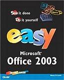 Lewis, Nancy: Easy Microsoft Office 2003