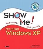 Show Me Microsoft Windows XP by Steve…