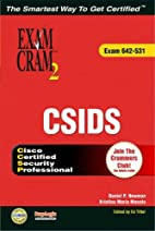 CSIDS Exam Cram 2 (Exam Cram 642-531) by…
