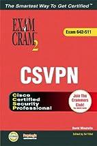 CCSP CSVPN Exam Cram 2 (Exam Cram 642-511)…