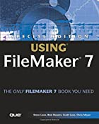 Special Edition Using FileMaker 7 (Special…