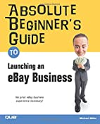Absolute Beginner's Guide to Launching an…