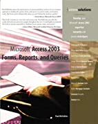 Microsoft Access 2003 Forms, Reports, and…