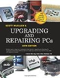 Mueller, Scott: Upgrading and Repairing PCs (16th Edition)