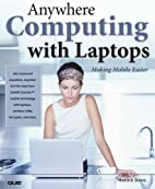 Anywhere Computing with Laptops: Making…