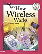 How Wireless Works (2nd Edition) by Preston…