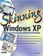 Skinning Windows XP by Joe Habraken