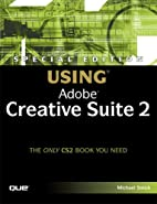 Special Edition Using Adobe Creative Suite 2…