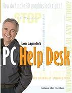 Leo Laporte's PC Help Desk (Laporte Press)…