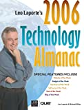 Miller, Michael: Leo Laporte&#39;s 2006 Technology Almanac
