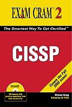 CISSP Exam Cram 2 by Michael Gregg