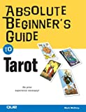 McElroy, Mark: Absolute Beginner&#39;s Guide to Tarot