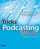 Lafferty, Mur: Tricks of the Podcasting Masters