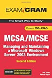 Balter, Dan: MCSA/MCSE 70-290 Exam Cram: Managing and Maintaining a Windows Server 2003 Environment (2nd Edition)